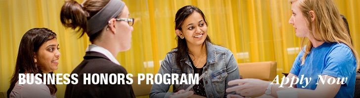 Apply now to the Business Honors Program