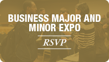 gold button, white text that reads: business major and minor expo RSVP; faded art in background of people talking at past expo.