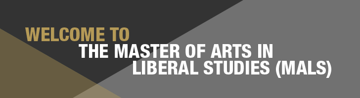 Welcome To The Master Of Arts In Liberal Studies (MALS)