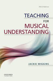 Teaching for Musical Understanding Third edition