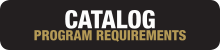 Catalog Program Requirements