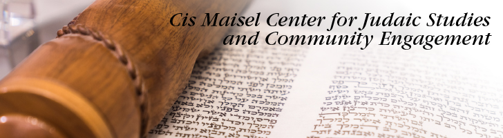 Decorative image with the title of the page on it which reads Cis Maisel Center for Judaic Studies and Community Engagement