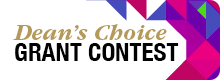 Dean's Choice Grant Contest