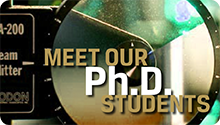 Meet Our Ph.D. Students