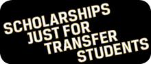 Scholarships just for transfer students.